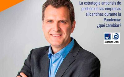 La estrategia anticrisis de gestión de las empresas alicantinas durante la Pandemia: ¿Qué cambiar?